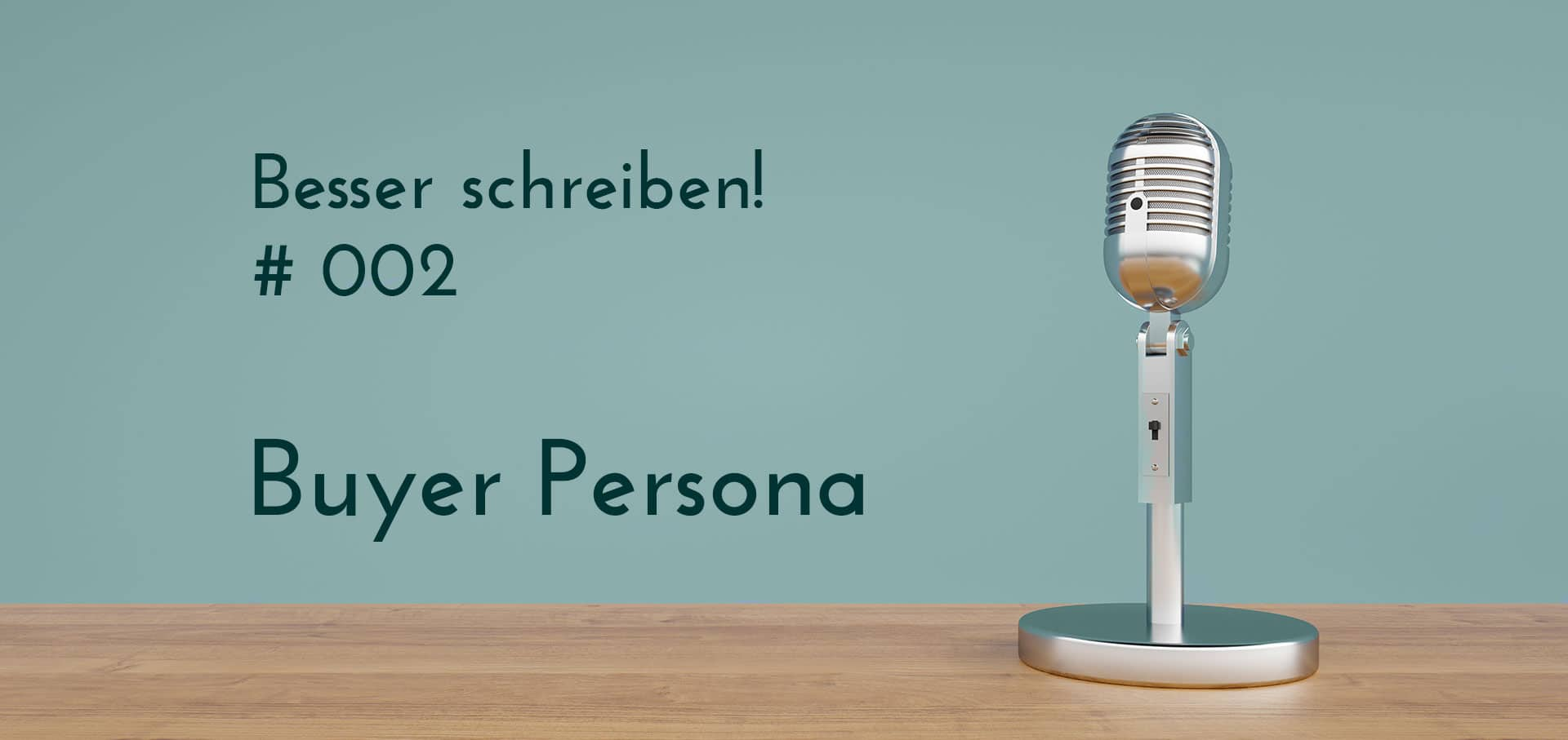 Podcastankündigung buyer persona