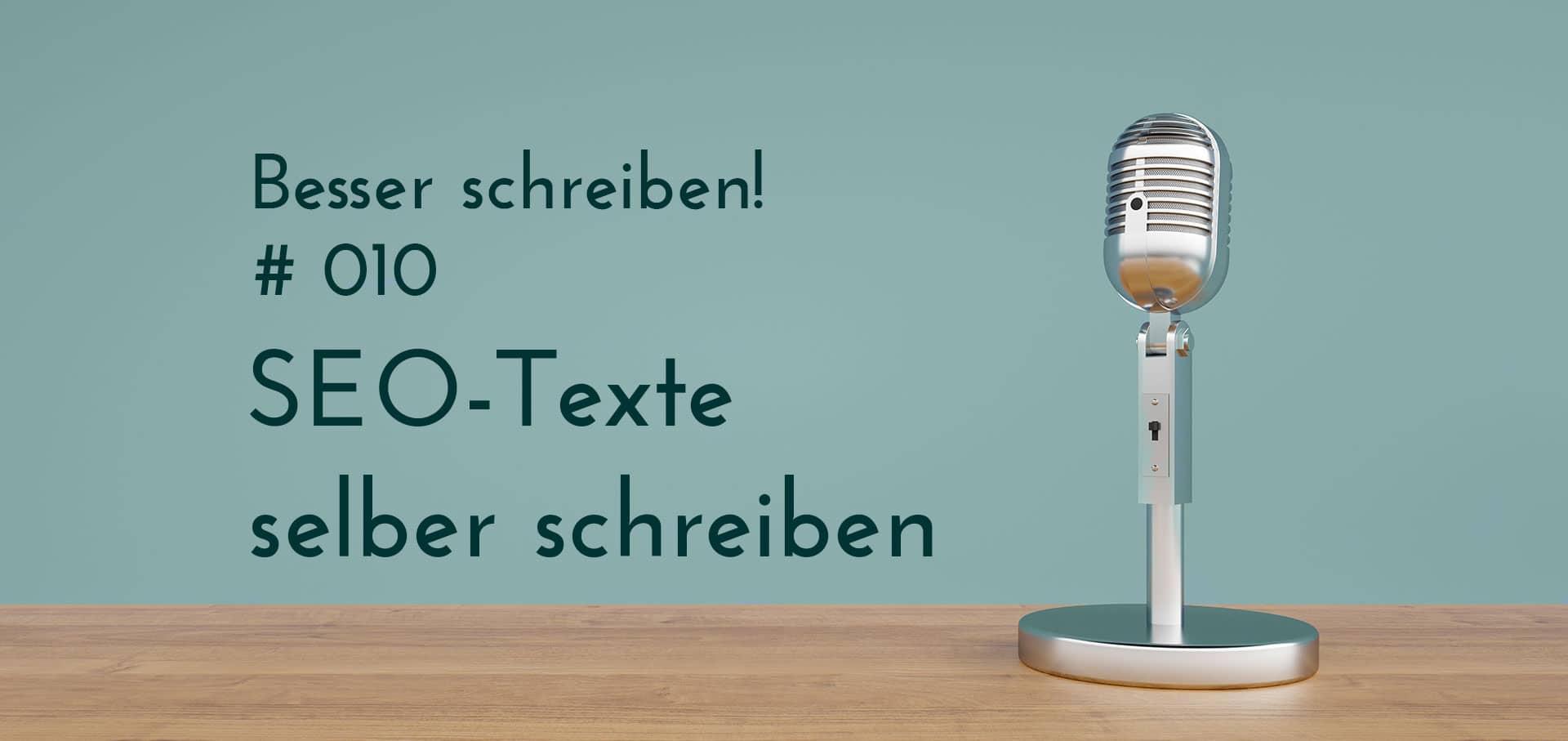Podcastbeitrag SEO Texte selber schreiben